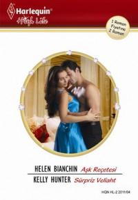 Aşk Reçetesi & Süpriz Veliaht (Harlequin High Life) - Kelly  Hunter, Helen Bianchin