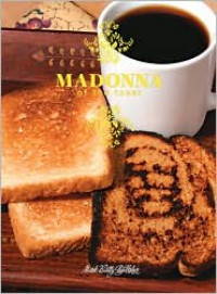 Madonna of the Toast - Buzz Poole