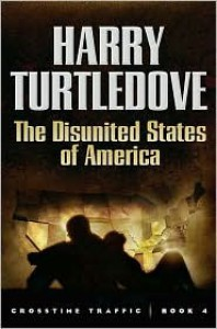 The Disunited States of America - Harry Turtledove
