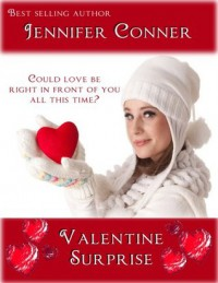 Valentine Surprise - Jennifer Conner