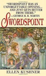 Swordspoint: A Melodrama of Manners - Ellen Kushner