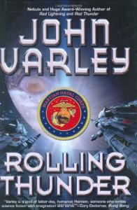 Rolling Thunder - John Varley