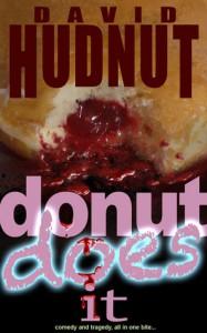 Donut Does It - David Hudnut