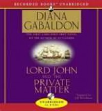 Lord John and the Private Matter  - Jeff Woodman, Diana Gabaldon
