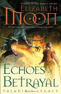 Echoes of Betrayal - Elizabeth Moon