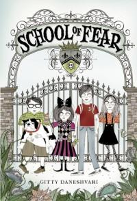 School of Fear - Gitty Daneshvari