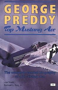 George Preddy: Top Mustang Ace - Joe Noah