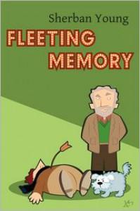 Fleeting Memory - Sherban Young
