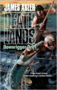 Downrigger Drift - James Axler
