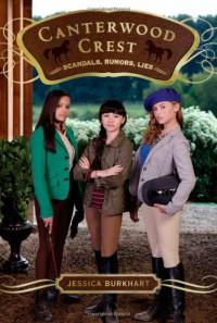 Scandals, Rumors, Lies - Jessica Burkhart