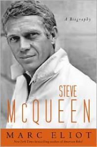 Steve McQueen - Marc Eliot