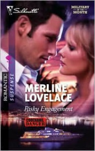 Risky Engagement (Code Name: Danger, #15) - Merline Lovelace