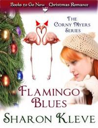 Flamingo Blues - Sharon Kleve