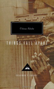 Things Fall Apart - Chinua Achebe, Kwame Anthony Appiah
