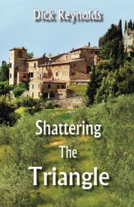 Shattering the Triangle - Dick Reynolds