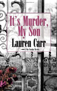 It's Murder, My Son (Mac Faraday Mystery #1) - Lauren Carr