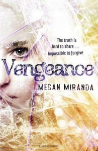 Vengeance (Fracture, #2) - Megan Miranda