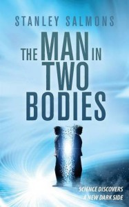 The Man in Two Bodies - Stanley Salmons