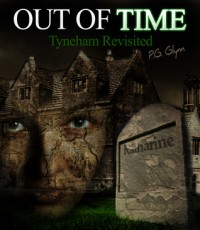 Out of Time: Tyneham Revisited - P.G. Glynn