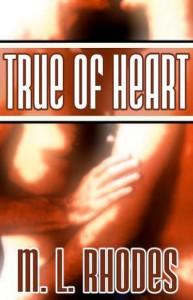True of Heart (The Draegan Lords #1) - M.L. Rhodes