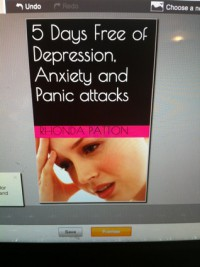 5 Days FREE of Depression Anxiety and Panic Attacks - Rhonda Patton
