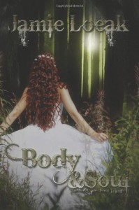 Body and Soul - Jamie Loeak