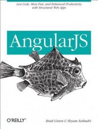 AngularJS - Brad Green, Shyam Seshadri