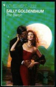 The Baron (Loveswept, No 233) - Sally Goldenbaum