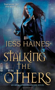Stalking the Others (H&W Investigations) - Jess Haines