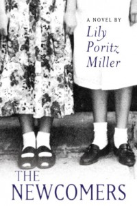 The Newcomers - Lily Poritz Miller