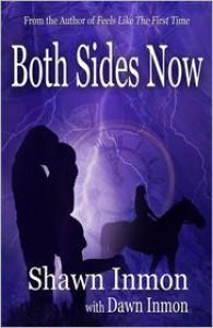 Both Sides Now - Shawn Inmon,  Dawn Inmon