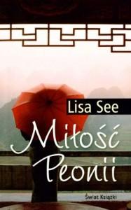 Miłość Peonii - Lisa See