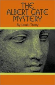 The Albert Gate Mystery - Louis Tracy