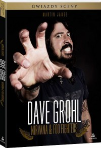 Dave Grohl. Nirvana & Foo Fighters - Martin James
