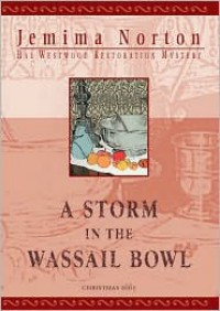 Storm in the Wassail Bowl - Jemima Norton
