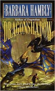 Dragonshadow - Barbara Hambly