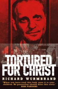 Tortured for Christ - Richard Wurmbrand
