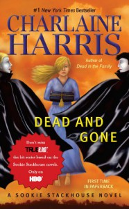 Dead and Gone: A Sookie Stackhouse Novel: Sookie Stackhouse Series, Book 9 (Sookie Stackhouse/True Blood) - Charlaine Harris