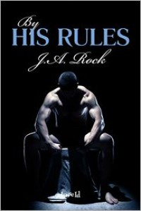 By His Rules - J. A. Rock