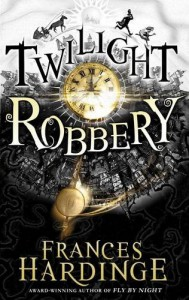 Twilight Robbery - Frances Hardinge