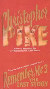 Remember Me III: The Last Story (School & Library Binding) - Christopher Pike
