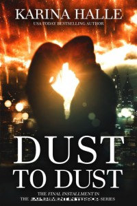 Dust to Dust  (Experiment in Terror, #9) - Karina Halle