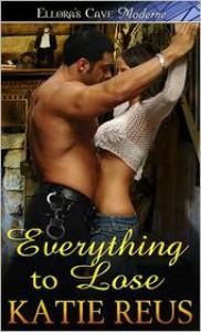 Everything To Lose - Katie Reus
