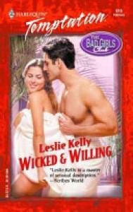 Wicked & Willing - Leslie Kelly