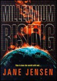 Millennium Rising - Jane Jensen