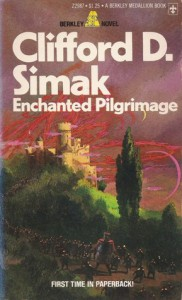 Enchanted Pilgrimage - Clifford D. Simak