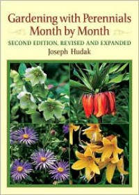 Gardening with Perennials Month by Month - Joseph Hudak