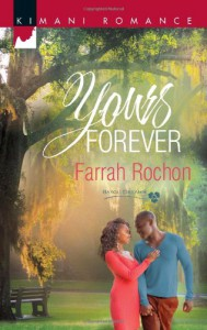 Yours Forever - Farrah Rochon