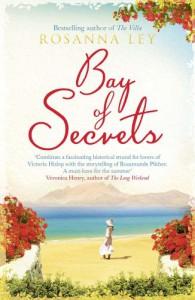 Bay of Secrets - Rosanna Ley