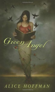 Green Angel -  Alice Hoffman